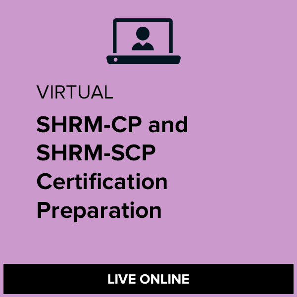 Virtual SHRM-CP and SHRM-SCP Certification Preparation