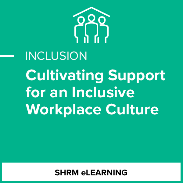 Cultivating Support for an Inclusive Workplace Culture -Individual