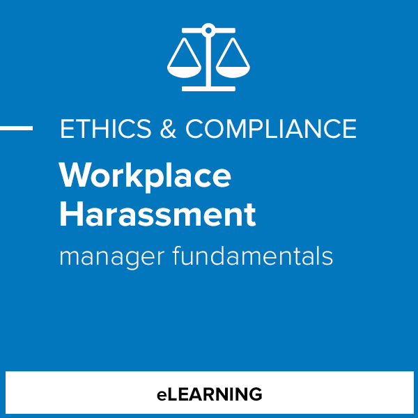 Workplace Harassment - Manager Fundamentals- Individual