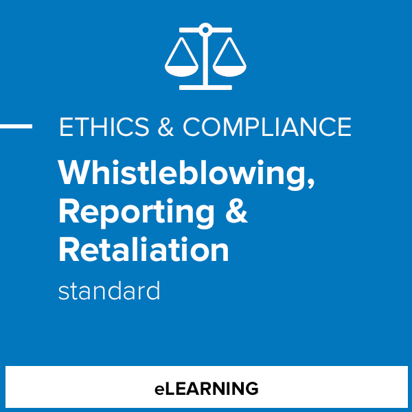 Whistleblowing, Reporting & Retaliation (Standard)- Individual