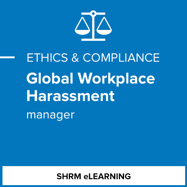 Global Workplace Harassment - Manager- Individual