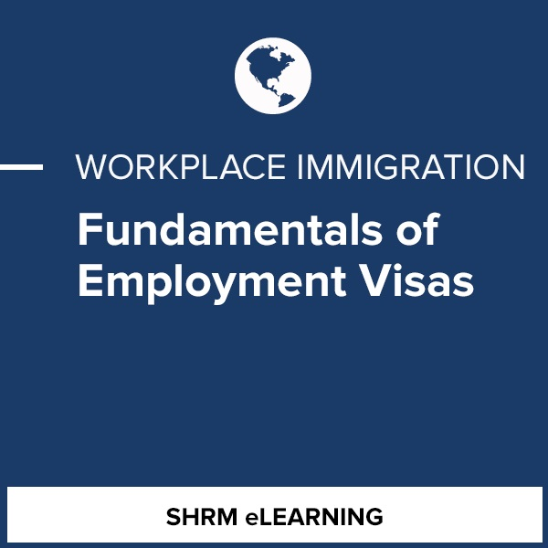Fundamentals of Employment Visas - Corporate